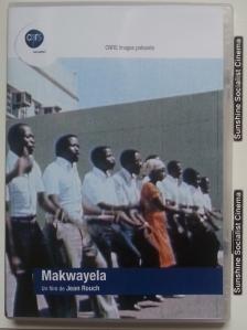 Makwayela DVD